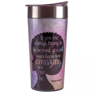 Amazing Quote (Maya Angelou) Afrocentric Travel Cup